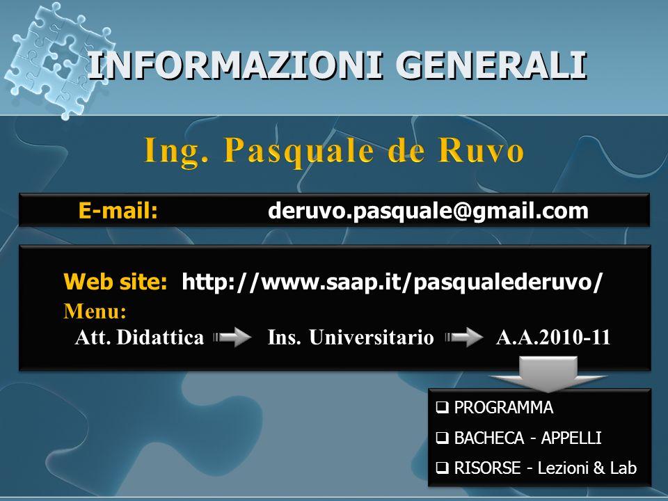 INFORMAZIONI GENERALI Web site: http://www.saap.it/pasqualederuvo/ Att.