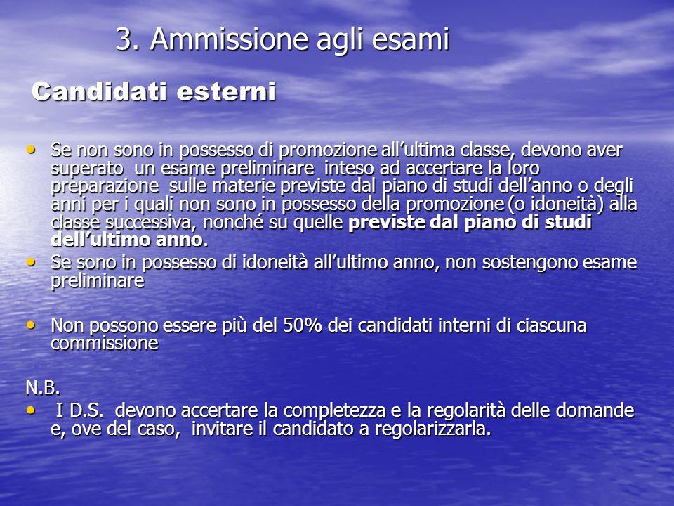 3. Ammissione agli esami 3.
