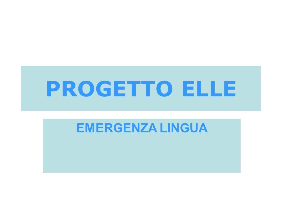 PROGETTO ELLE EMERGENZA LINGUA