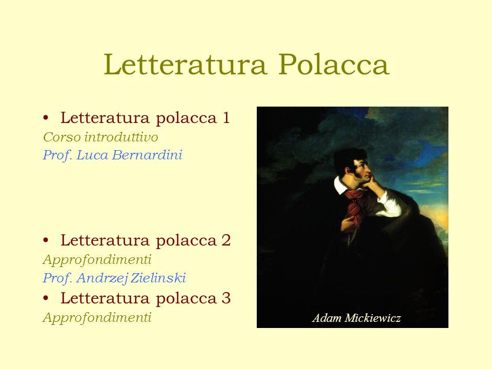Letteratura polacca 1 Corso introduttivo Prof.