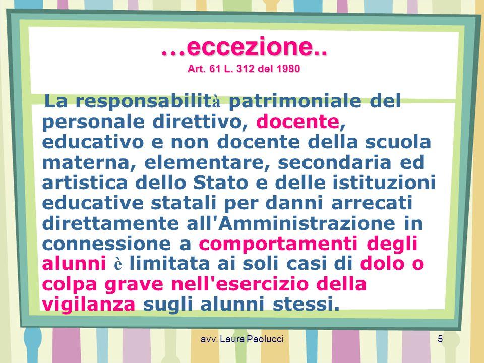 avv.Laura Paolucci5 … eccezione.. Art. 61 L.