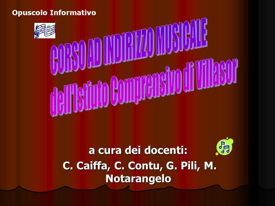 a cura dei docenti: C. Caiffa, C. Contu, G. Pili, M. Notarangelo C. Caiffa, C. Contu, G. Pili, M. Notarangelo Opuscolo Informativo