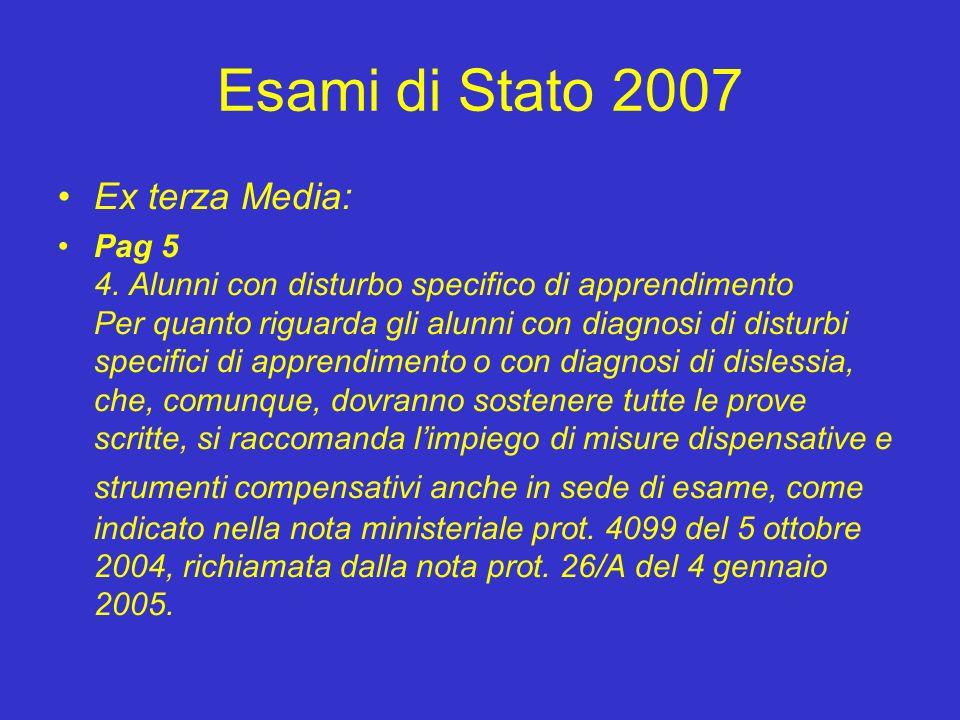 Esami di Stato 2007 Ex terza Media: Pag 5 4.