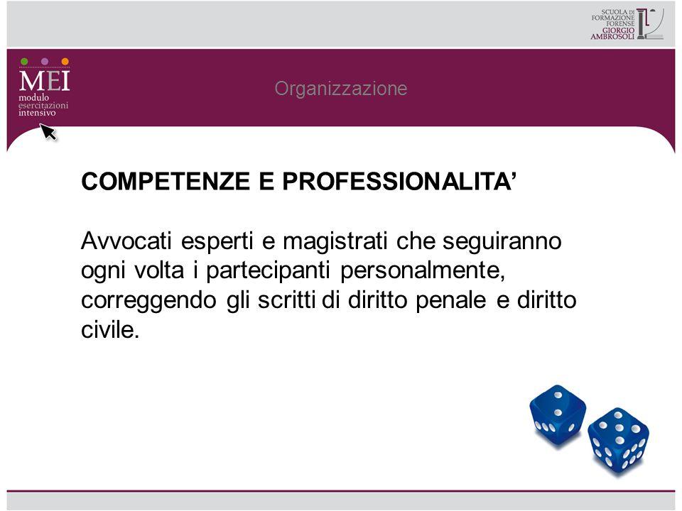 Organizzazione Le correzioni avranno ad oggetto non solo i contenuti tecnico-giuridici, ma anche lo stile.