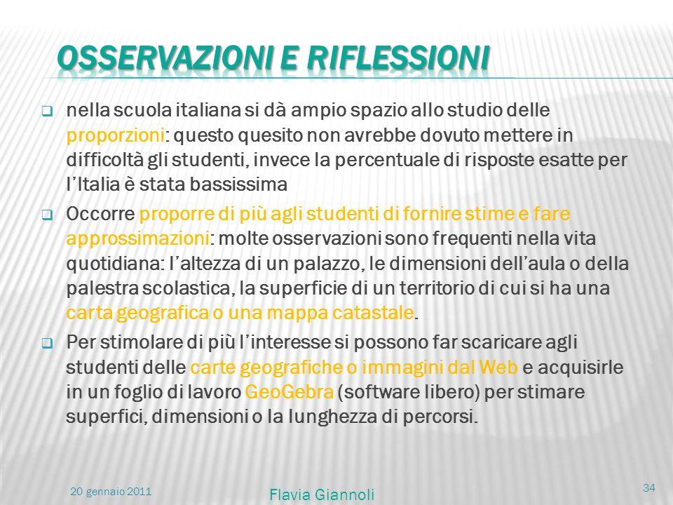 nella scuola italiana si dà ampio spazio allo studio delle proporzioni: questo quesito non avrebbe dovuto mettere in difficoltà gli studenti, invece l