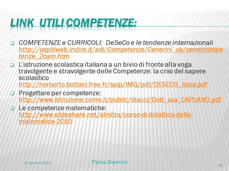 COMPETENZE e CURRICOLI: DeSeCo e le tendenze internazionali http://ospitiweb.indire.it/adi/Competenze/Cenerini_ok/cenercompe tenze_2cam.htm http://osp