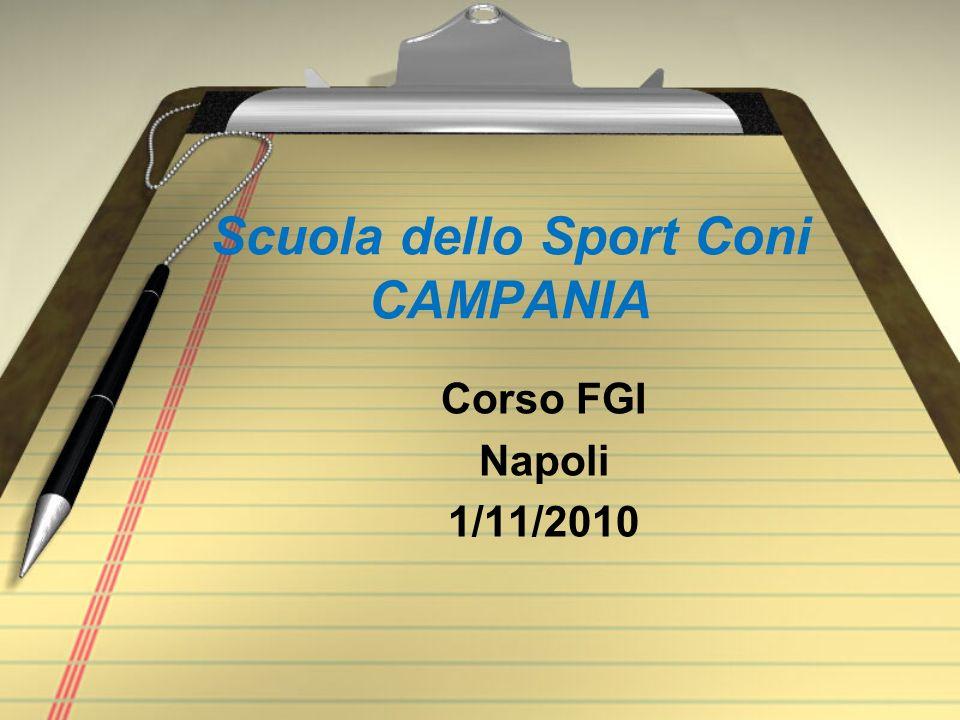 Scuola dello Sport Coni CAMPANIA Corso FGI Napoli 1/11/2010