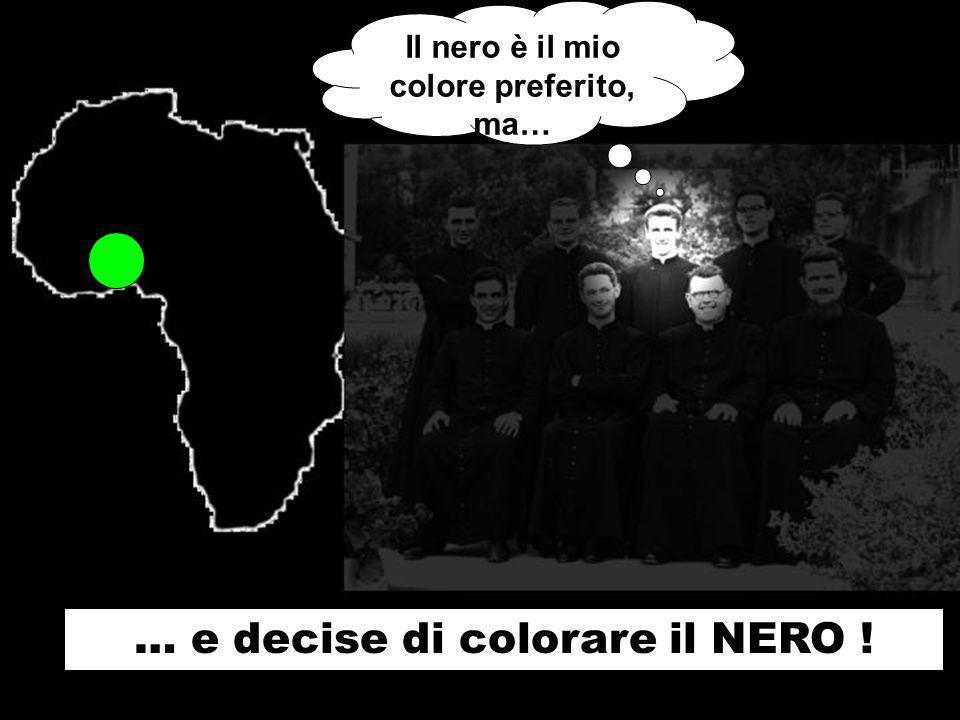 Il nero è il mio colore preferito, ma… … e decise di colorare il NERO !