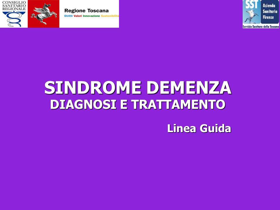 SINDROME DEMENZA DIAGNOSI E TRATTAMENTO Linea Guida
