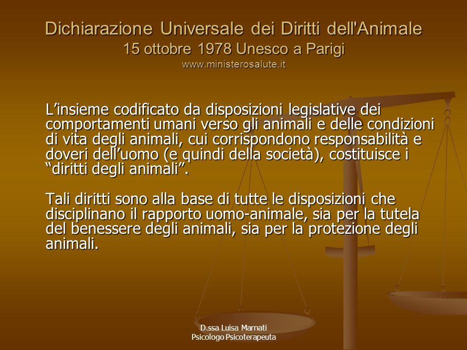 Dichiarazione Universale dei Diritti dell'Animale 15 ottobre 1978 Unesco a Parigi www.ministerosalute.it Linsieme codificato da disposizioni legislati
