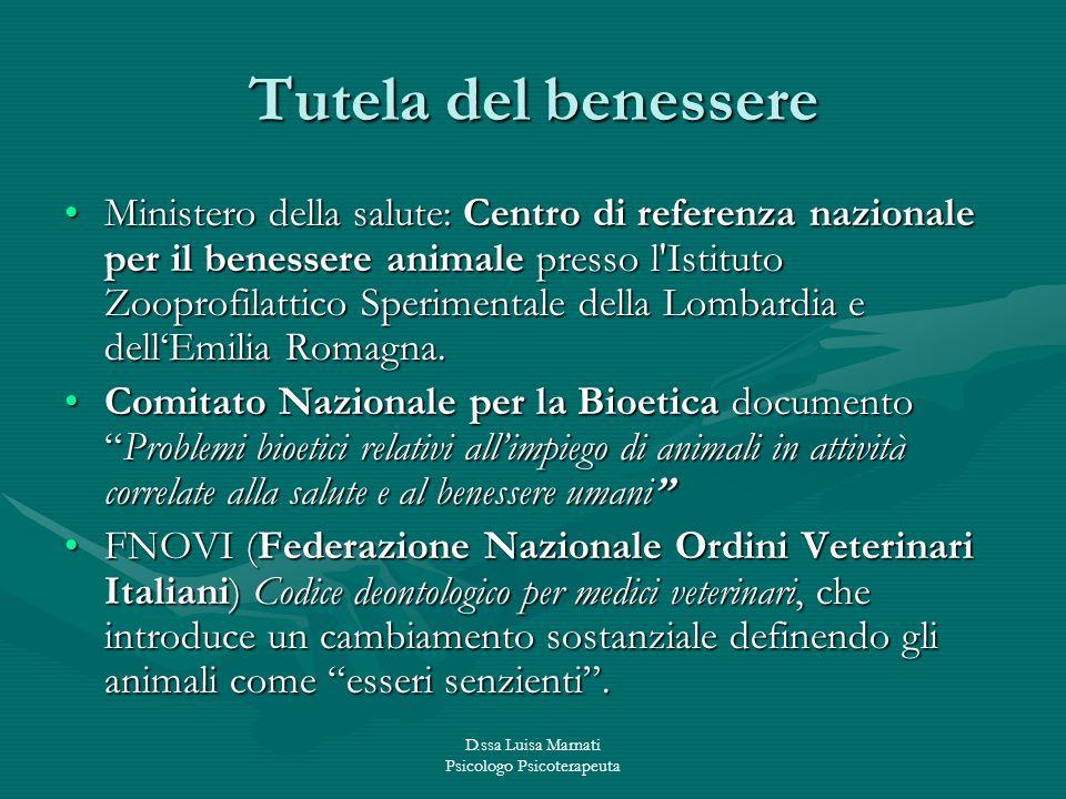 D.ssa Luisa Marnati Psicologo Psicoterapeuta Tutela del benessere Ministero della salute: Centro di referenza nazionale per il benessere animale press