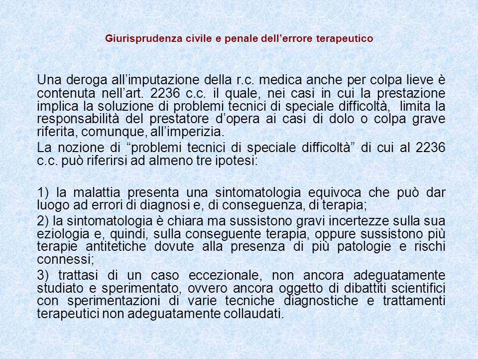Giurisprudenza civile e penale dellerrore terapeutico Una deroga allimputazione della r.c.