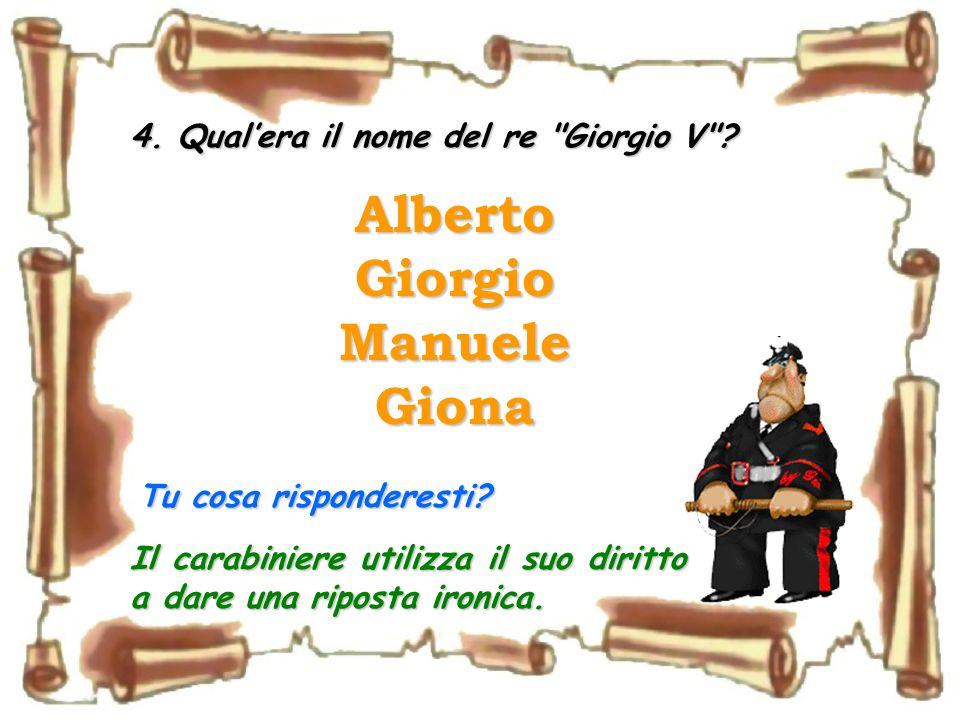 4.Qualera il nome del re Giorgio V .