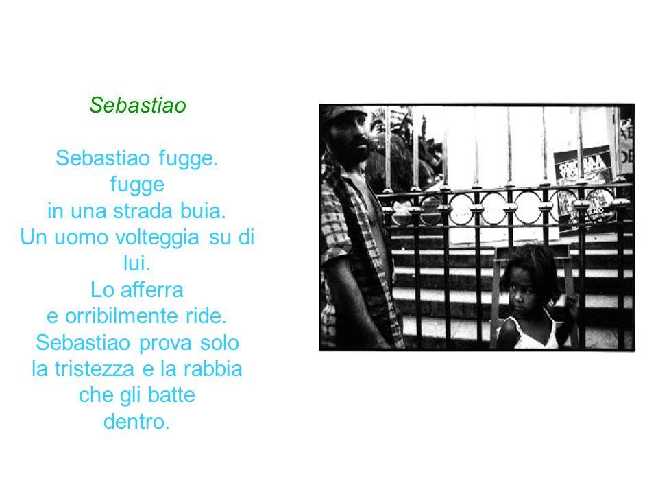 Sebastiao Sebastiao fugge.fugge in una strada buia.