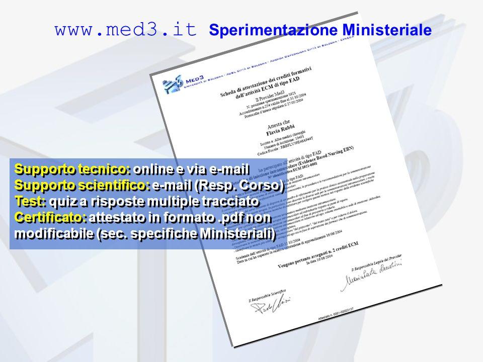 Supporto tecnico: online e via e-mail Supporto scientifico: e-mail (Resp.
