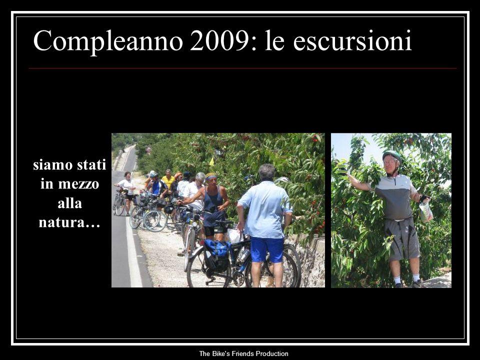 The Bike s Friends Production siamo stati in mezzo alla natura… Compleanno 2009: le escursioni