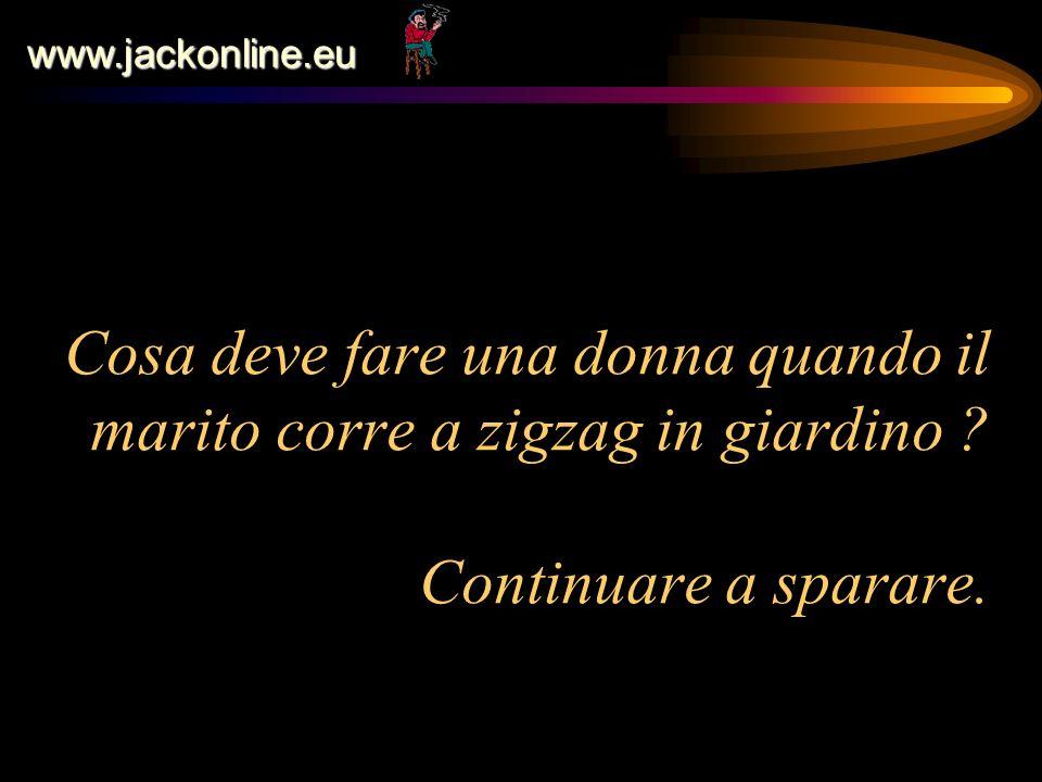 www.jackonline.eu Gli uomini sono la prova che la reincarnazione esiste......Non si può diventare tanto coglioni in ununica vita.