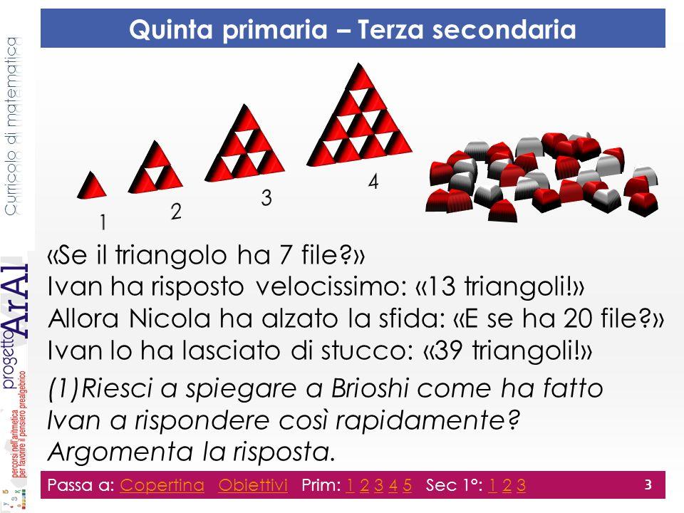 «Se il triangolo ha 7 file?» Ivan ha risposto velocissimo: «13 triangoli!» Allora Nicola ha alzato la sfida: «E se ha 20 file?» Ivan lo ha lasciato di stucco: «39 triangoli!» (1)Riesci a spiegare a Brioshi come ha fatto Ivan a rispondere così rapidamente.