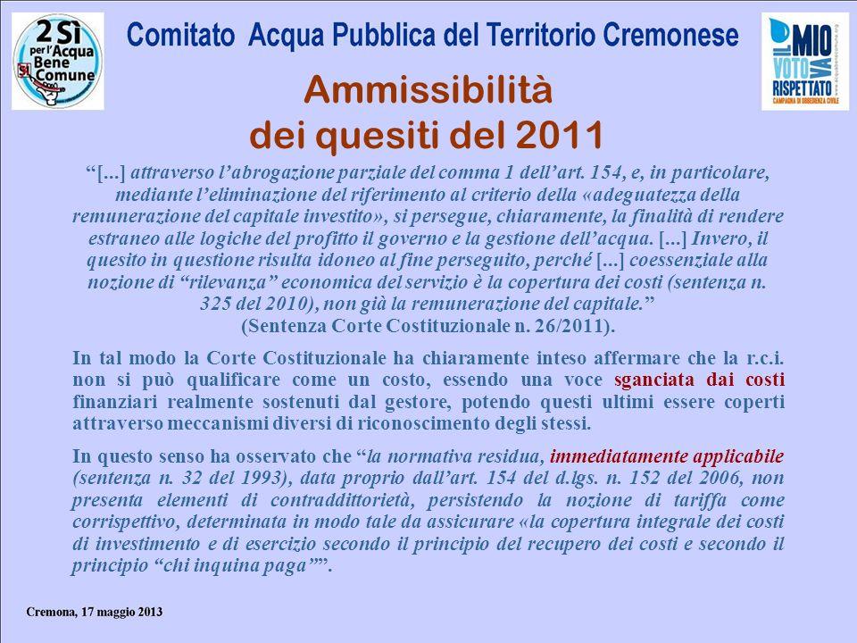 Ammissibilità dei quesiti del 2011 [...] attraverso labrogazione parziale del comma 1 dellart. 154, e, in particolare, mediante leliminazione del rife