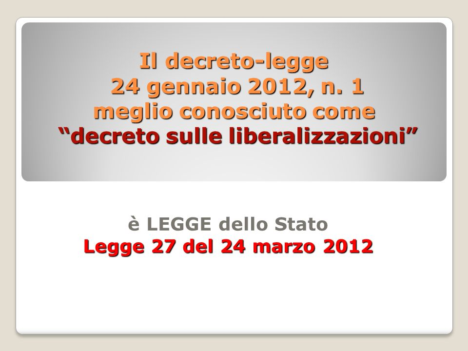 Il decreto-legge 24 gennaio 2012, n.
