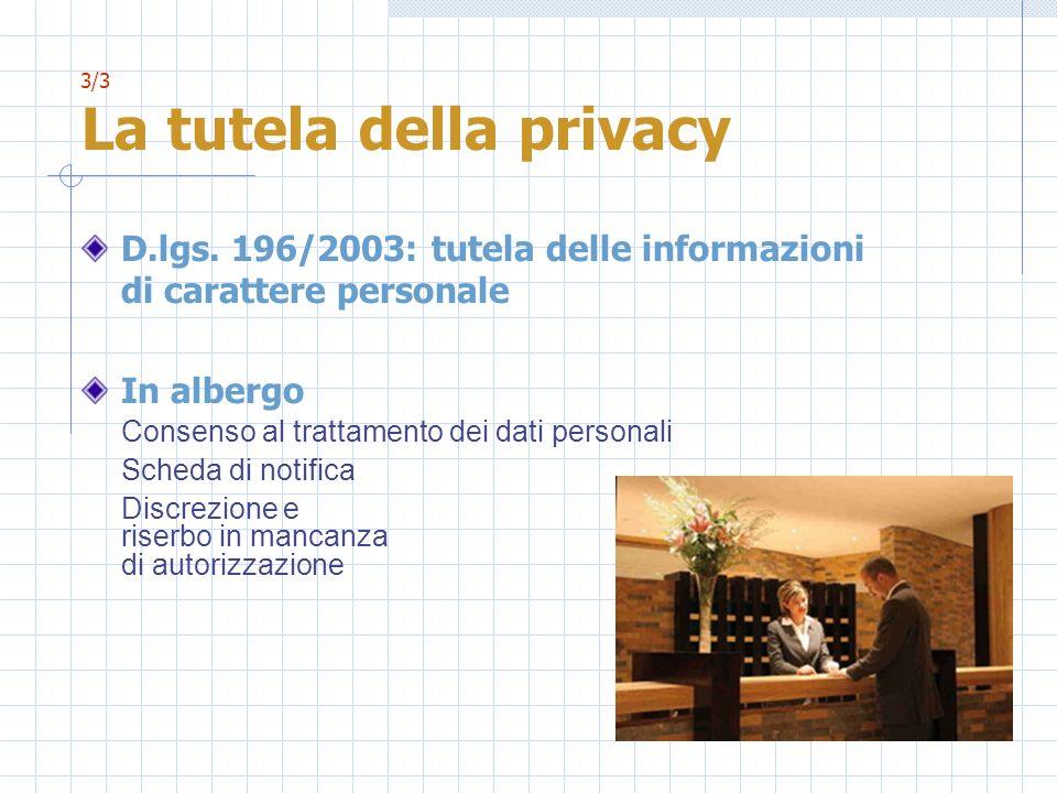 3/3 La tutela della privacy D.lgs.