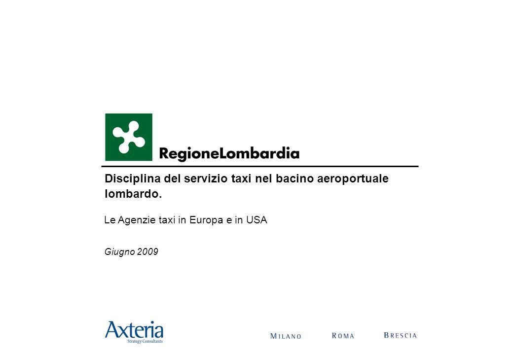 Disciplina per la gestione del servizio taxi 2 Agenda Le Agenzie taxi in Europa e in USA Allegati