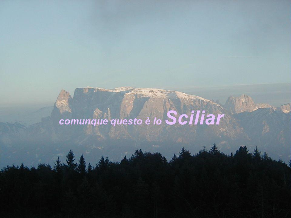 comunque questo è lo Sciliar