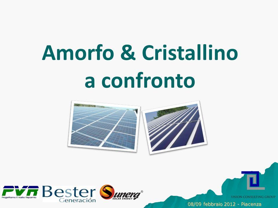 Amorfo & Cristallino a confronto 08/09 febbraio 2012 - Piacenza