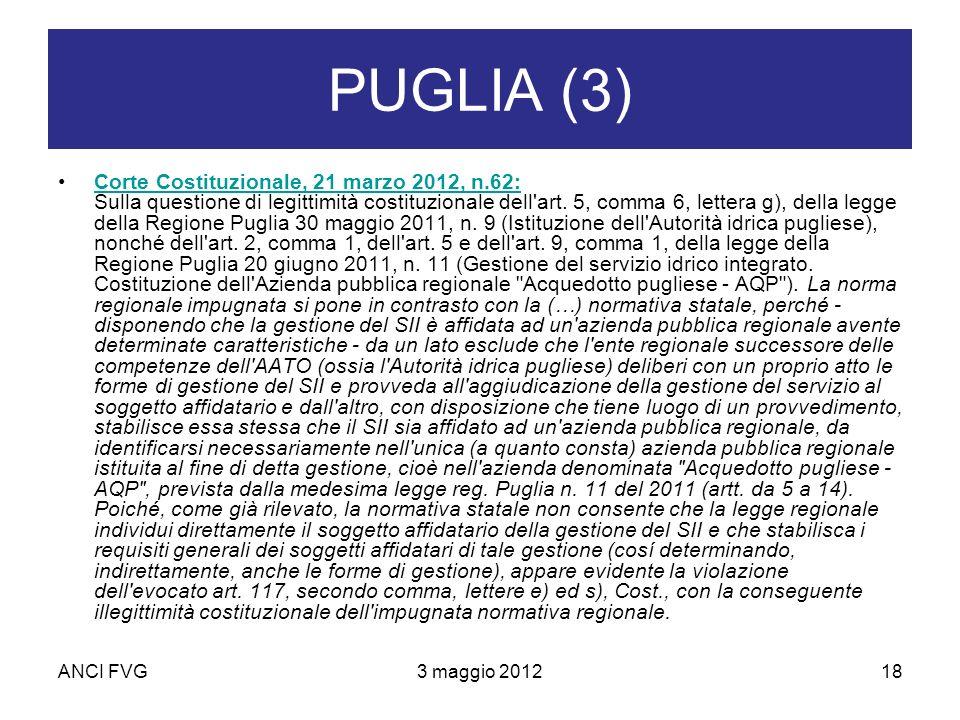 ANCI FVG3 maggio 201218 PUGLIA (3) Corte Costituzionale, 21 marzo 2012, n.62: Sulla questione di legittimità costituzionale dell art.