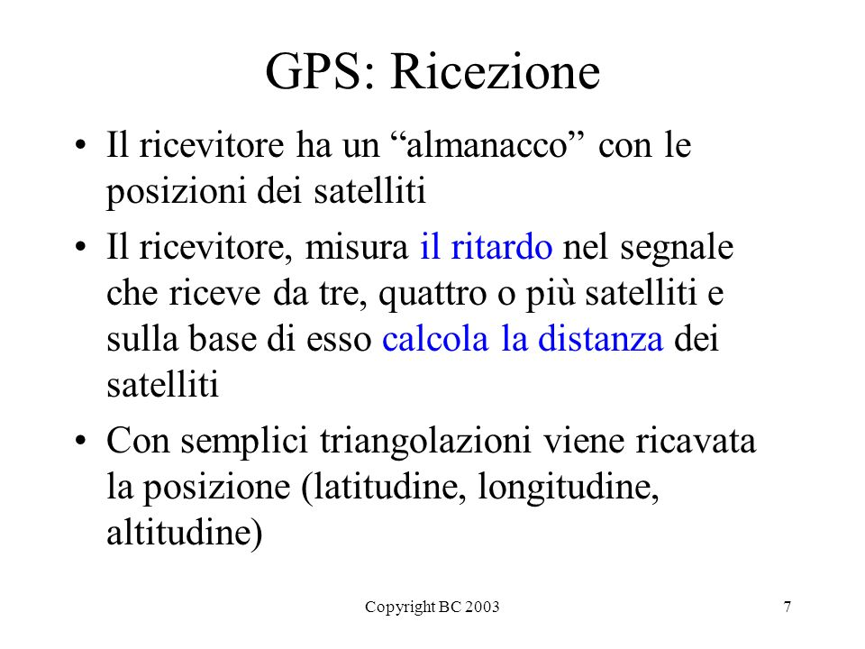 Copyright BC 20038 Global Positioning System