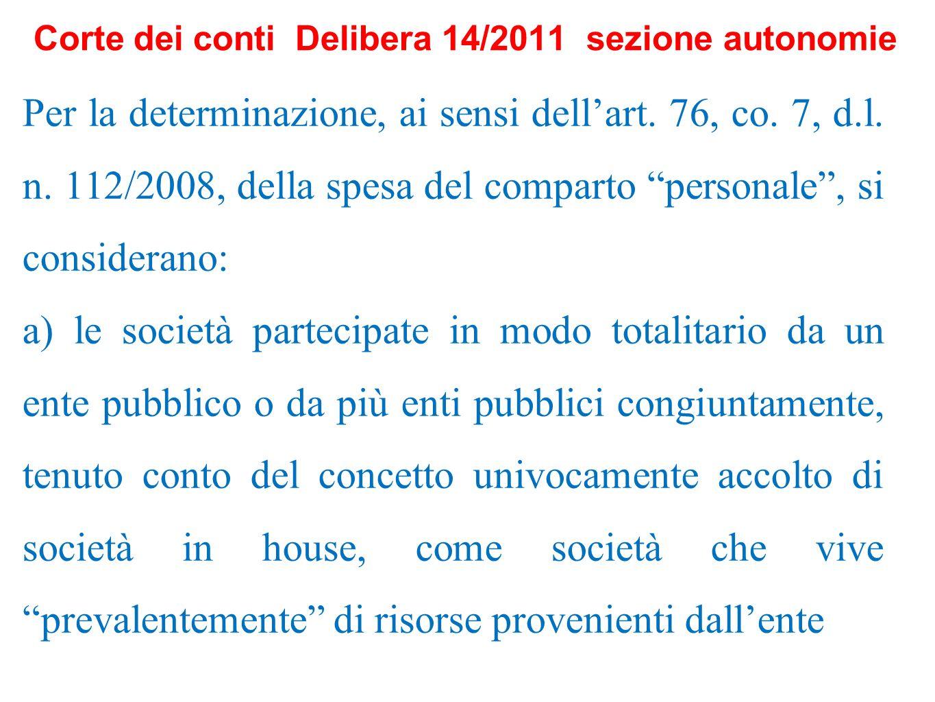 Corte dei conti Delibera 14/2011 sezione autonomie Per la determinazione, ai sensi dellart. 76, co. 7, d.l. n. 112/2008, della spesa del comparto pers