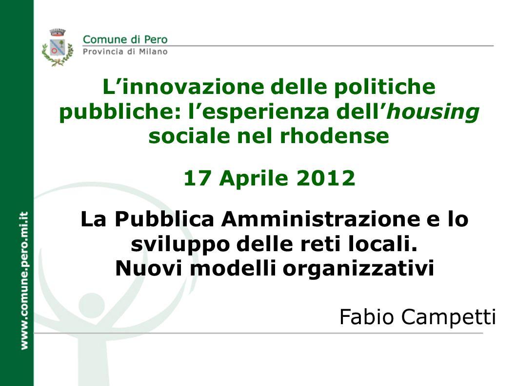 La Pubblica Amministrazione e lo sviluppo delle reti locali.