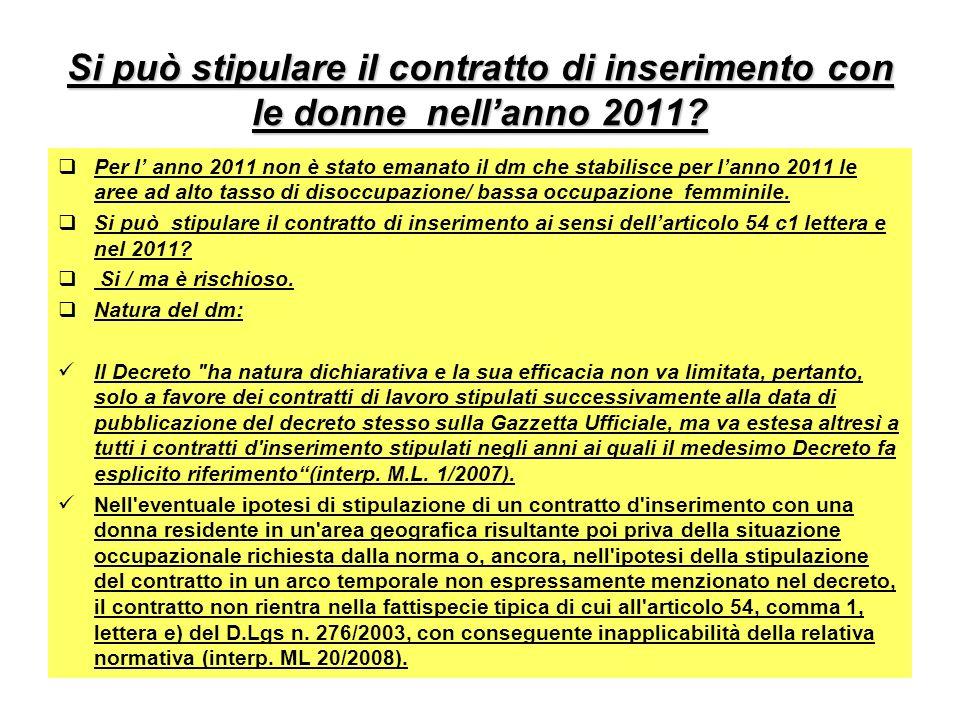 Si può stipulare il contratto di inserimento con le donne nellanno 2011.