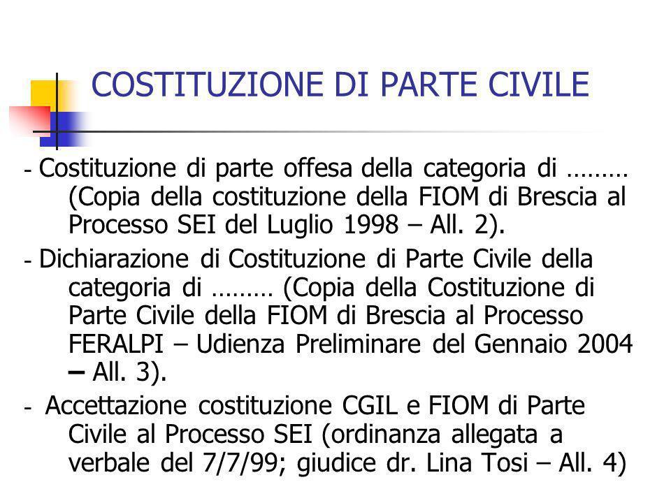 COSTITUZIONE DI PARTE CIVILE - Costituzione di parte offesa della categoria di ……… (Copia della costituzione della FIOM di Brescia al Processo SEI del