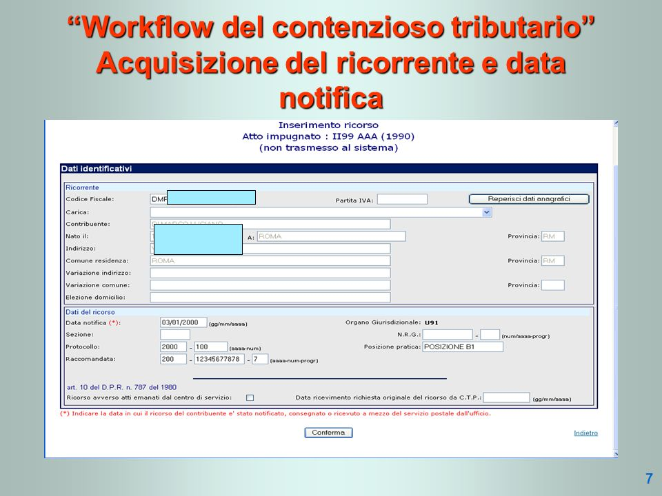 Workflow del contenzioso tributario Acquisizione del ricorrente e data notifica 7