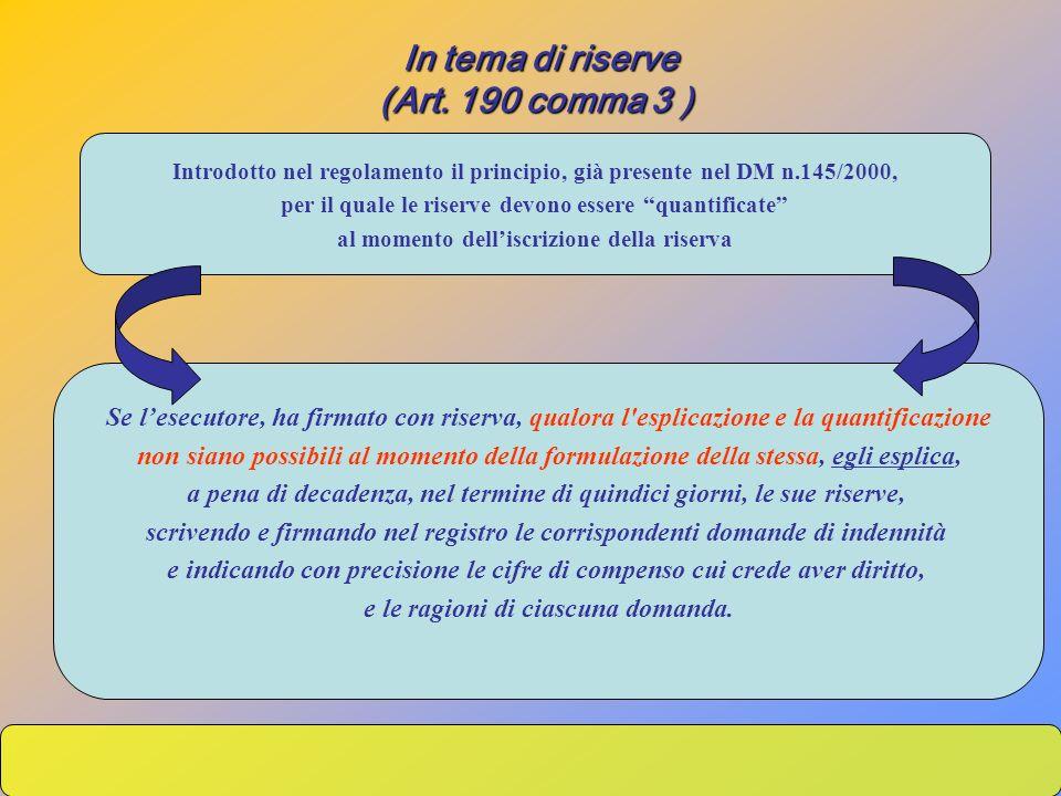 Se lesecutore, ha firmato con riserva, qualora l'esplicazione e la quantificazione non siano possibili al momento della formulazione della stessa, egl