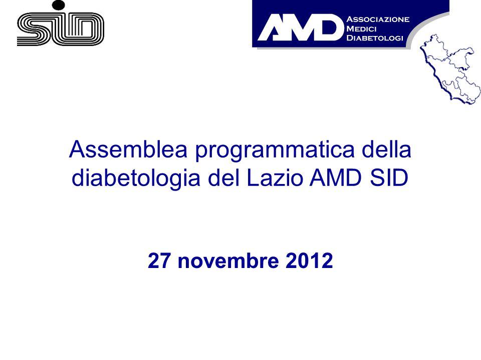 Assemblea programmatica della diabetologia del Lazio AMD SID 27 novembre 2012