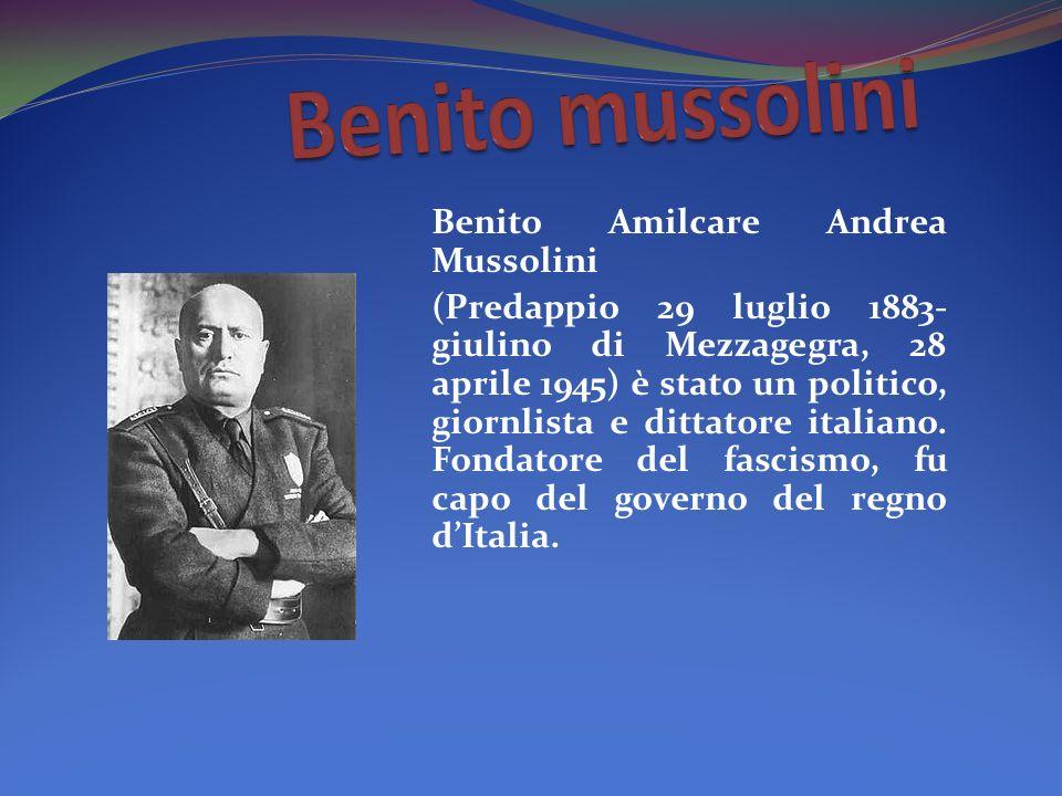 Benito Amilcare Andrea Mussolini (Predappio 29 luglio 1883- giulino di Mezzagegra, 28 aprile 1945) è stato un politico, giornlista e dittatore italiano.
