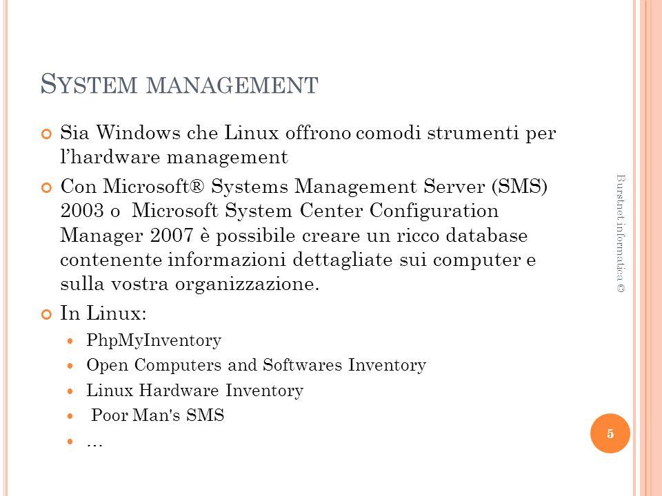 S YSTEM MANAGEMENT Server availability monitoring and metrics Strumenti utili ad analizzare tutte le risorse cruciali del vostro server.