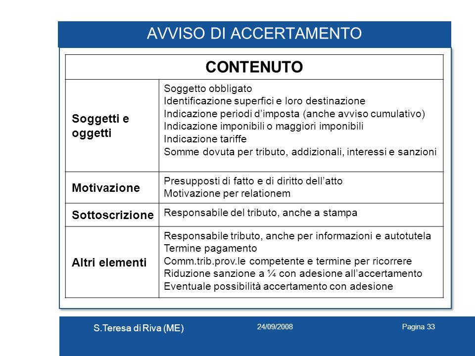 24/09/2008 S.Teresa di Riva (ME) Pagina 33 AVVISO DI ACCERTAMENTO CONTENUTO Soggetti e oggetti Soggetto obbligato Identificazione superfici e loro des