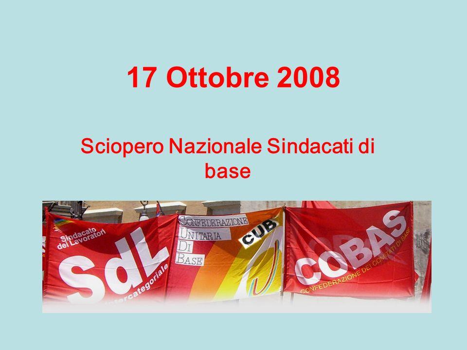 17 Ottobre 2008 Sciopero Nazionale Sindacati di base