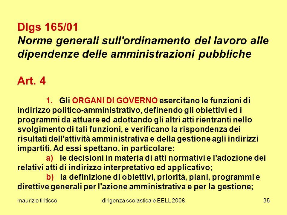 maurizio tiriticcodirigenza scolastica e EELL 200835 Dlgs 165/01 Norme generali sull'ordinamento del lavoro alle dipendenze delle amministrazioni pubb
