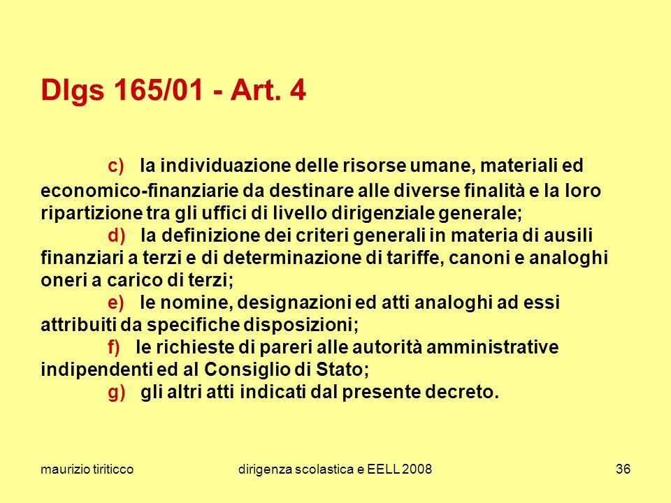 maurizio tiriticcodirigenza scolastica e EELL 200836 Dlgs 165/01 - Art. 4 c) la individuazione delle risorse umane, materiali ed economico-finanziarie