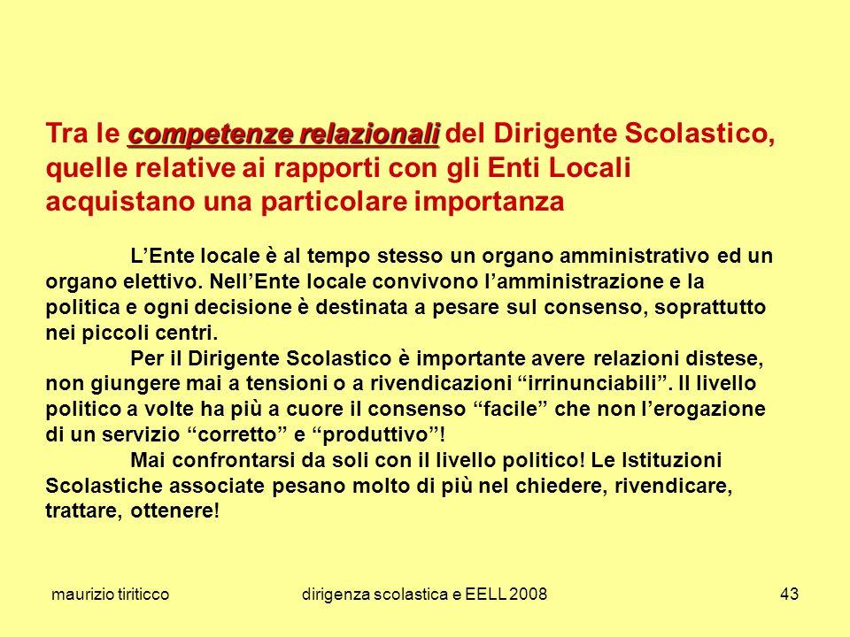 maurizio tiriticcodirigenza scolastica e EELL 200843 competenze relazionali Tra le competenze relazionali del Dirigente Scolastico, quelle relative ai