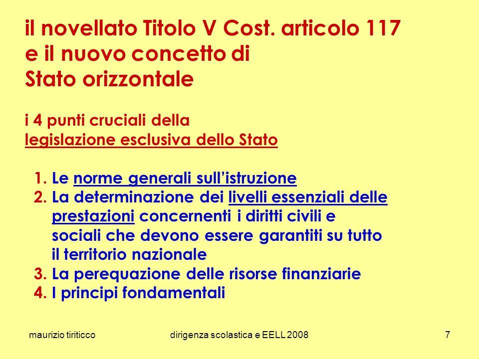 maurizio tiriticcodirigenza scolastica e EELL 20087 il novellato Titolo V Cost. articolo 117 e il nuovo concetto di Stato orizzontale i 4 punti crucia