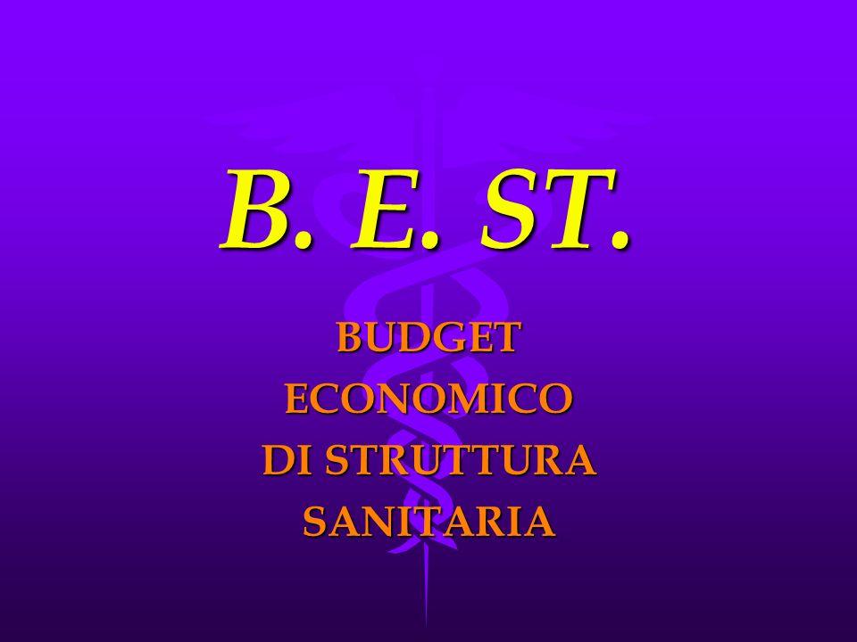 B. E. ST. BUDGETECONOMICO DI STRUTTURA SANITARIA