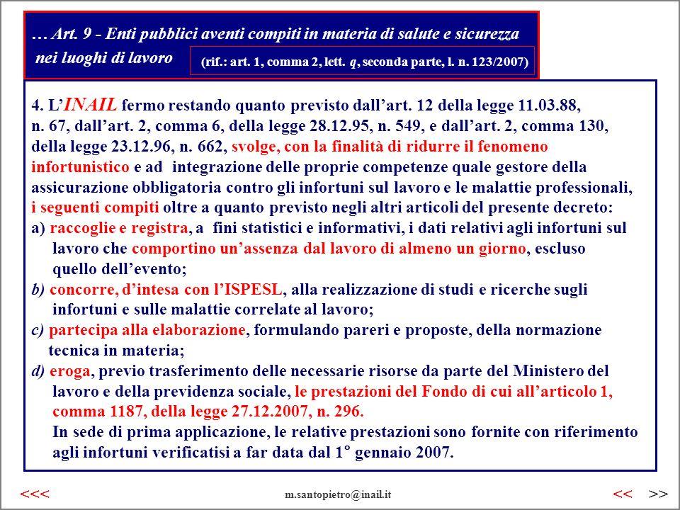 … Art. 9 - Enti pubblici aventi compiti in materia di salute e sicurezza nei luoghi di lavoro (rif.: art. 1, comma 2, lett. q, seconda parte, l. n. 12