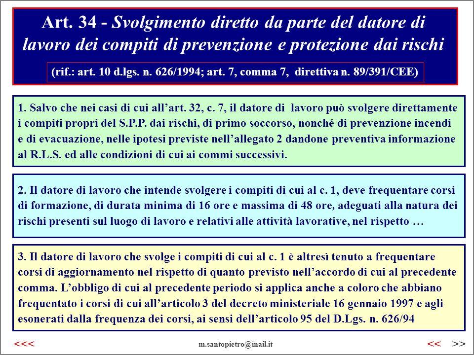 Art. 34 - Svolgimento diretto da parte del datore di lavoro dei compiti di prevenzione e protezione dai rischi (rif.: art. 10 d.lgs. n. 626/1994; art.
