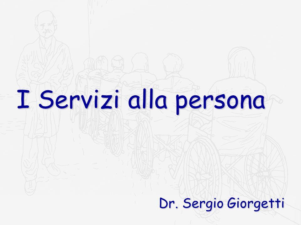 I Servizi alla persona Dr. Sergio Giorgetti