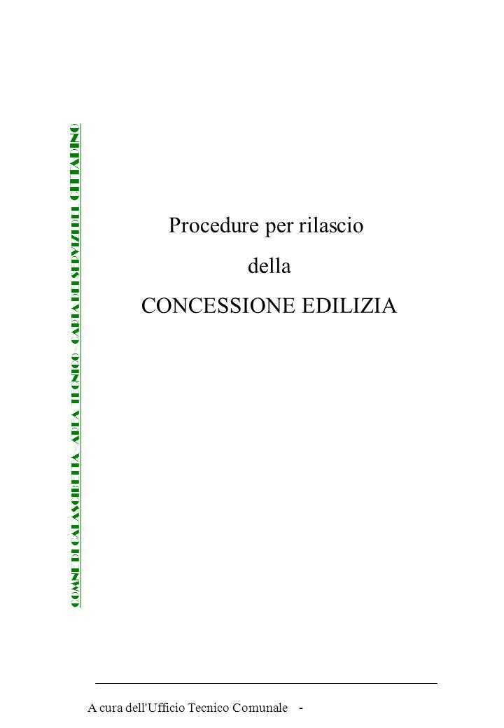 A cura dell Ufficio Tecnico Comunale - Procedure per rilascio della CONCESSIONE EDILIZIA COMNE DI CALASCIBETTA - AREA TECNICO - CARTA DEI SERVIZI DEL CITTADINO